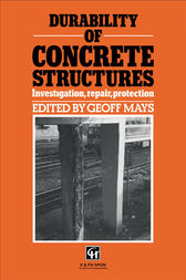 Durability of Concrete Structures by G.C. Mays