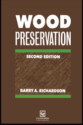Wood Preservation by B A Richardson
