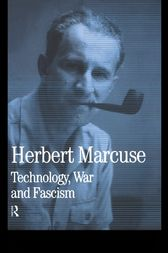 Technology, War and Fascism by Herbert Marcuse