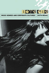 Music Genres and Corporate Cultures by Keith Negus