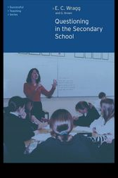 Questioning in the Secondary School by Dr George A Brown