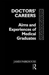 Doctors' Careers by James Parkhouse
