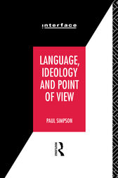 Language, Ideology and Point of View by Paul Simpson