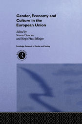 Gender, Economy and Culture in the European Union by Simon Duncan