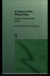In Search of the Virtual Class by Lalita Rajasingham