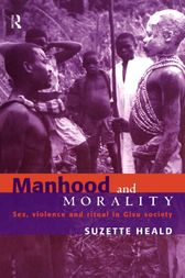 Manhood and Morality by Suzette Heald