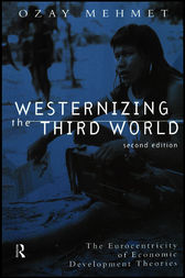Westernizing the Third World by Ozay Mehmet