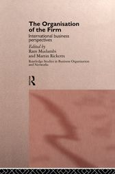 The Organisation of the Firm by Ram Mudambi