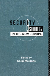Security and Strategy in the New Europe by Colin McInnes