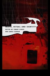 Media, Ritual and Identity by James Curran