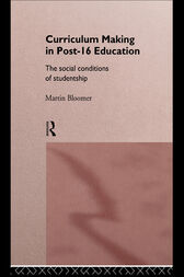 Curriculum Making in Post-16 Education by Martin Bloomer