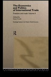 The Economics and Politics of International Trade by Gary Cook