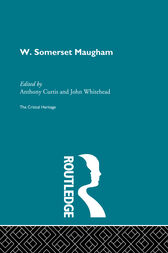 W. Somerset Maugham by Anthony Curtis