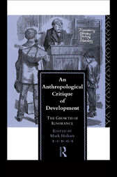 An Anthropological Critique of Development by Mark Hobart