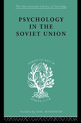Psychology in the Soviet Union   Ils 272 by Brian Simon