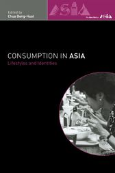 Consumption in Asia by Beng-Huat Chua