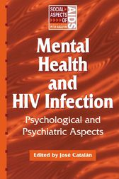Mental Health and HIV Infection by Jose Catalan