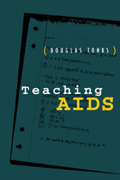 Teaching AIDS by Douglas Tonks