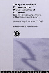 The Spread of Political Economy and the Professionalisation of Economists by Massimo Augello