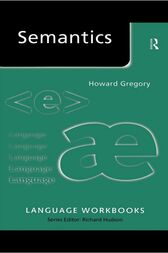 Semantics by Howard Gregory