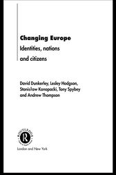 Changing Europe by David Dunkerley