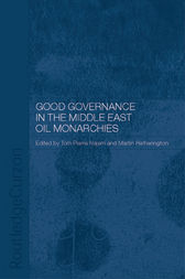 Good Governance in the Middle East Oil Monarchies by Martin Hetherington