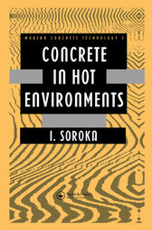 Concrete in Hot Environments by I. Soroka