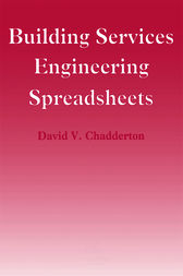 Building Services Engineering Spreadsheets by David Chadderton