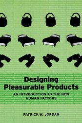 Designing Pleasurable Products by Patrick W. Jordan