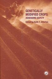 Genetically Modified Crops by Keith T. Atherton