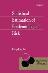 Statistical Estimation of Epidemiological Risk by Kung-Jong Lui