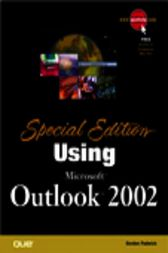 Special Edition Using Microsoft Outlook 2002, Adobe Reader by Gordon Padwick