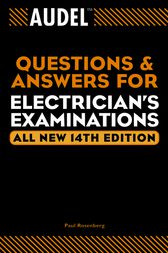 Audel Questions and Answers for Electrician's Examinations by Paul Rosenberg