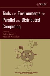 Tools and Environments for Parallel and Distributed Computing by Salim Hariri