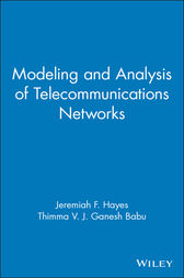 Modeling and Analysis of Telecommunications Networks by Jeremiah F. Hayes