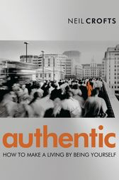 Authentic by Neil Crofts