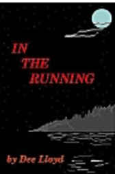 In the Running by Lloyd Dee