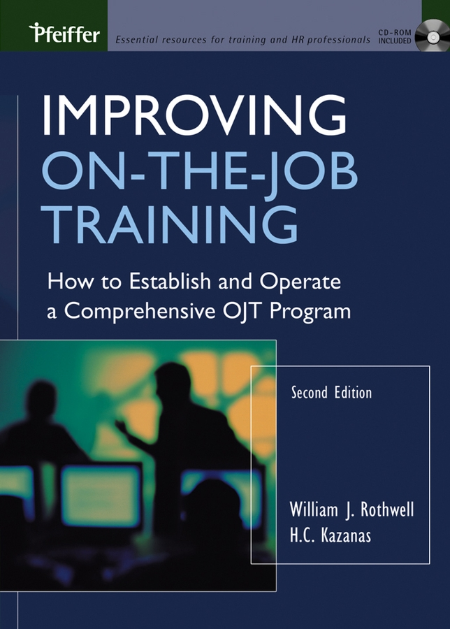 Download Ebook Improving On-the-Job Training (2nd ed.) by William J. Rothwell Pdf