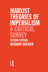 Marxist Theories of Imperialism by Tony Brewer