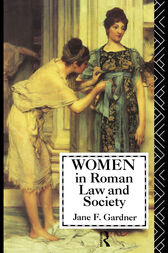 Women in Roman Law and Society by Jane F. Gardner