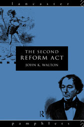 The Second Reform Act by John K. Walton