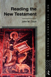 Reading the New Testament by John Court