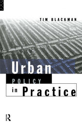 Urban Policy in Practice by Tim Blackman