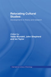 Relocating Cultural Studies by Valda Blundell