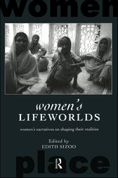 Women's Lifeworlds by Edith Sizoo