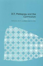 ICT, Pedagogy and the Curriculum by Viv Ellis