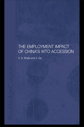 The Employment Impact of China's WTO Accession by A. S. Bhalla