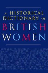 A Historical Dictionary of British Women by Cathy Hartley