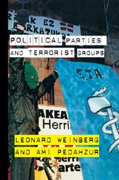 Political Parties and Terrorist Groups by Ami Pedahzur