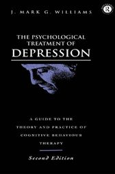 The Psychological Treatment of Depression by J. Mark G. Williams